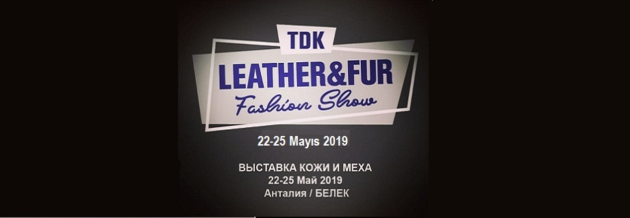 TDK LEATHER & FUR FASHİON SHOW